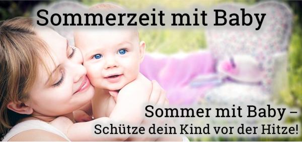 Baby im Sommer: Schutz vor Hitzewelle und Sonne
