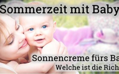 Sonnencreme fürs Baby – Welche ist die Richtige?