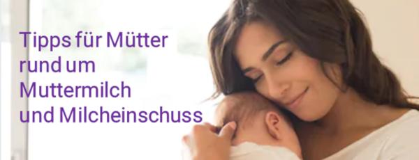 Tipps rund um die Muttermilch