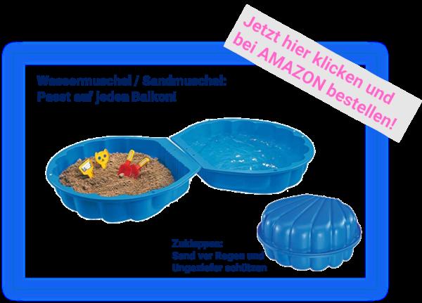 Wassermuschel: Spielmuschel für Balkon